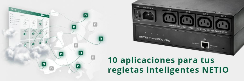 10 aplicaciones regletas inteligentes NETIO